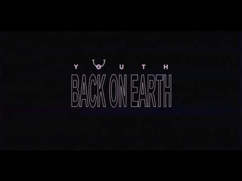 Back on Earth - Youth (Official Lyric Video) mp3