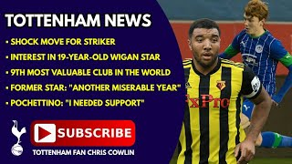 "TOTTENHAM NEWS: Shock Move for Striker, Interest in 19-Year-Old Wigan Star, Poch: ""I Needed Support"""