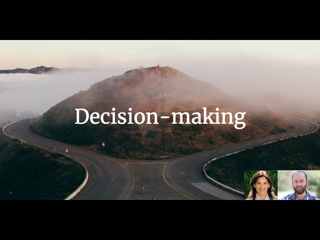 The 4 rituals that will make you happier - Part 3 - Decision-making