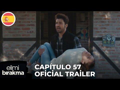 Elimi Bırakma No Sueltes Mi Mano Capitulo 57 Oficial Trailer Subtítulos En Español Youtube