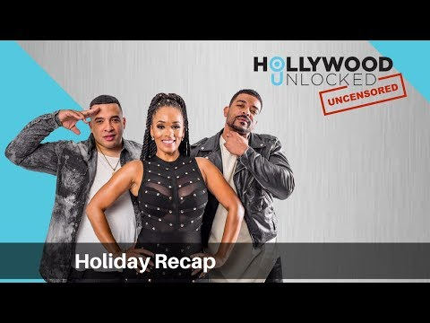 Recapping the Holidays on Hollywood Unlocked [UNCENSORED]