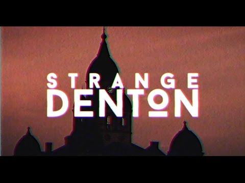 Strange Denton -  Ep. 1: Flat Denton