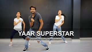 Yaar Superstar - Deepak Tulsyan Choreography | Dance Cover | Harrdy Sandhu