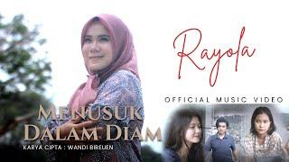 Menusuk Dalam Diam - Tembang Terbaru by Rayola [ Official Music Video ]