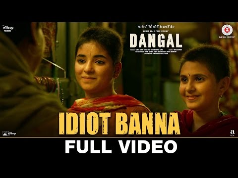 Idiot Banna - Full Video | Dangal | Aamir Khan | Jyoti Nooran & Sultana Nooran