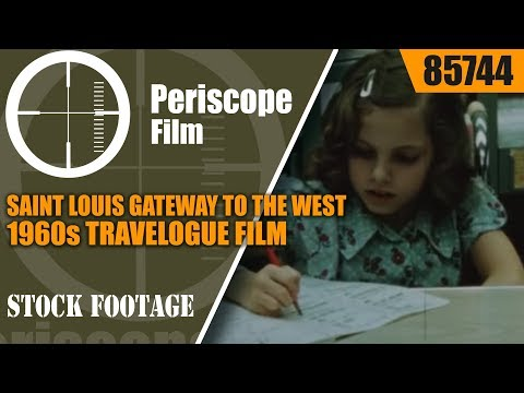 SAINT LOUIS GATEWAY TO THE WEST  1960s TRAVELOGUE FILM 85744