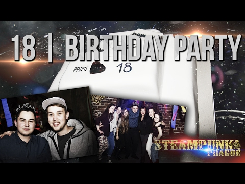 18 | Birthday Party | Steampunk Prague | AfterMovie
