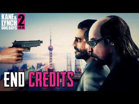 Kane & Lynch 2: Dog Days - END CREDITS  