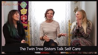 Twin Tree Healing Talk About Self Care