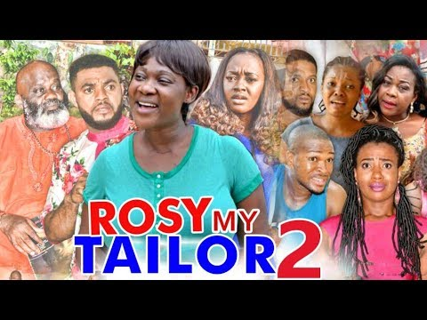 Download ROSY MY TAILOR 2 (MERCY JOHNSON)  - 2017 LATEST NIGERIAN NOLLYWOOD MOVIES