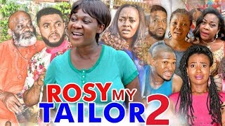 Rosy my tailor 2 (mercy johnson)  - 2017 latest nigerian nollywood movies