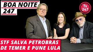 Baixar Boa Noite 247 - STF salva a Petrobras de Temer e pune Lula