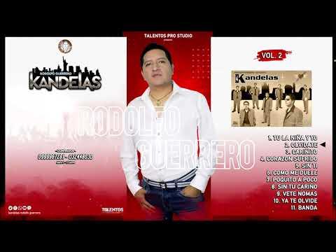 KANDELAS - RODOLFO GUERRERO - VOLUMEN 2 - AUDIO FULL HD