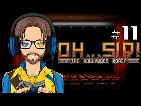 Let's Play Oh...Sir! The Hollywood Roast part 11/13: Chief Roasting Officer |