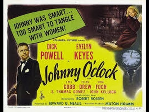 1947 Johnny O'Clock (Dick Powell, Paul Kelly, Ann Doran)