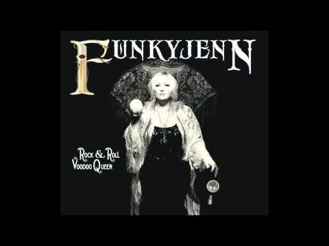 Funkyjenn: Rock And Roll Voodoo Queen (Full Album)