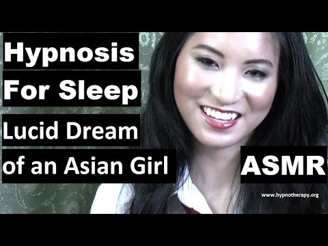 #Hypnosis for sleep with Amy: Lucid Dream of an Asian Girl. #ASMR   美女催眠師