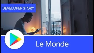 Android Developer Story: Le Monde increases subscriptions with Google Play Billing thumbnail