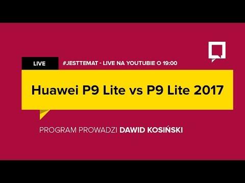 Huawei P9 Lite vs. Huawei P9 Lite 2017 - pojedynek [#JestTemat]