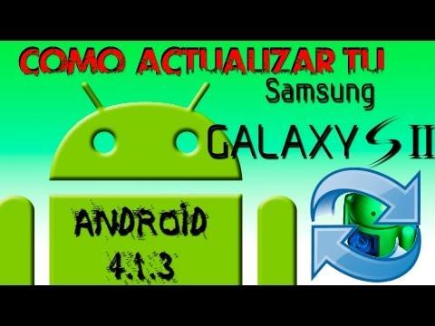 Como actualizar Samsung Galaxy S2 Android 4.1.2 (Jelly Bean)