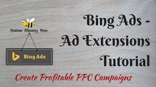 Bing Reklam Uzantıları Kampanyası TO Artırın ve Karlı Bing Reklamları Oluşturmak Öğretici -