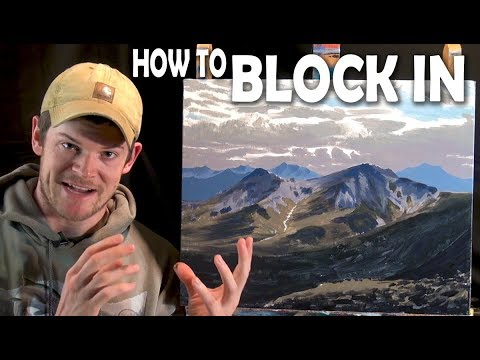 How to Paint a Landscape: Step 1 - Blocking In