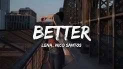 Lena, Nico Santos - Better (Lyrics)