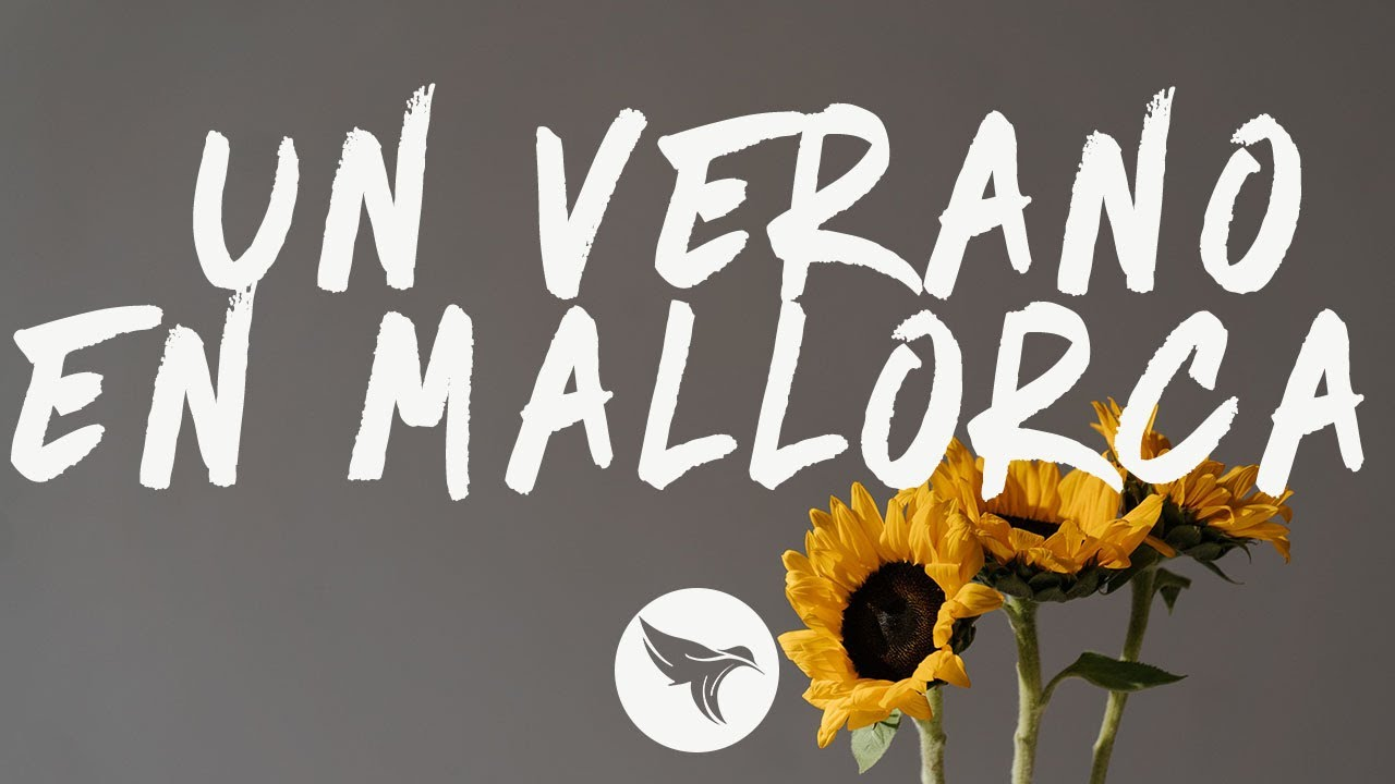 Rels B - UN VERANO EN MALLORCA (Letra / Lyrics)