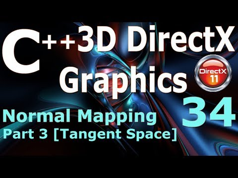 C++ 3D DirectX Tutorial [Normal Mapping Part 3 - Tangent Space]