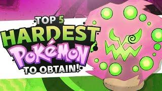 Top 5 Hardest Pokémon To Obtain! | Supra