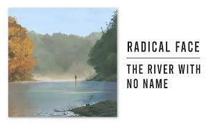 Play The River with No Name