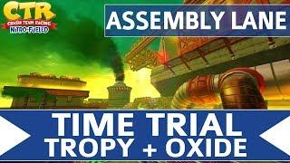 Crash Team Racing Nitro Fueled - Assembly Lane - Oxide & Tropy Time Trial