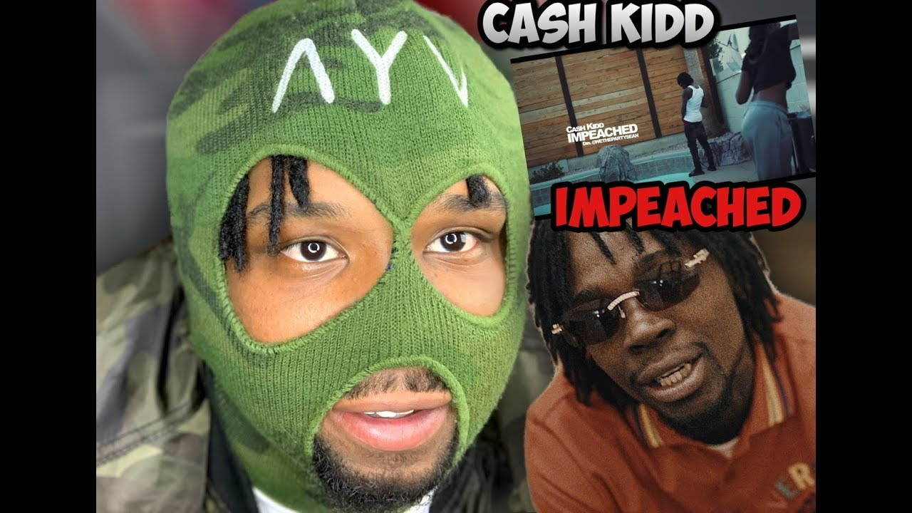 Cash Kidd - Impeached (Official Music ...
