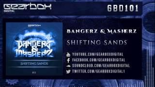Bangerz & Masherz  - Shifting Sands [GBD101]