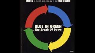 Blue in Green - Get Back (To Soulful Music)
