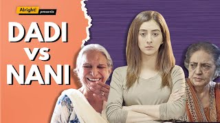 Alright! | Dadi Vs Nani ft. Kritika Avasthi