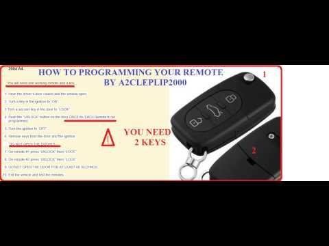 HOW TO PROGAM KEY REMOTE AUDI A2 A3 A4 A5 A8 A6 TT RS4 S LINE Q7 Q5 QUATTRO
