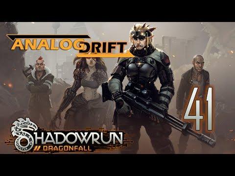 Analog Drift▸Let's Play Shadowrun: Dragonfall Ep 41 (Director's Cut) |