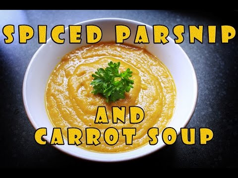 How To Make - Spiced Parsnip And Carrot Soup With Special Guest - Avril