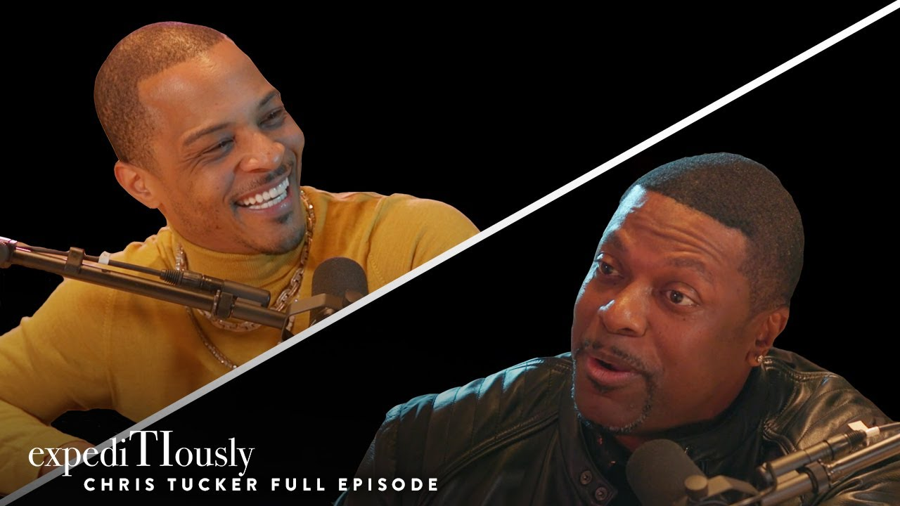 T.I. and Chris Tucker Talk Laughs & Legends | expediTIously Podcast