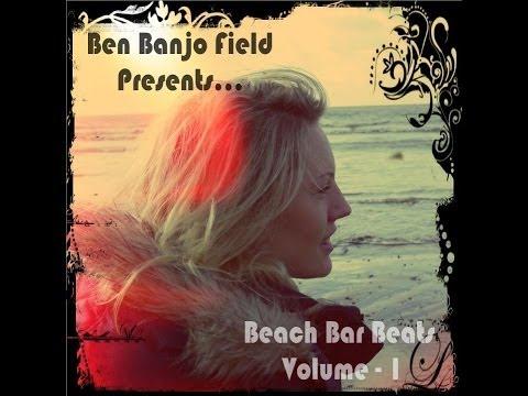 Beach Bar Beats  - Volume 1