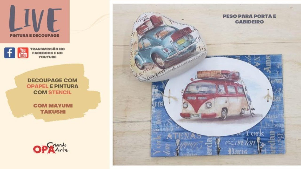 Live (04/08/20) Peso p/ Porta e Cabideiro   Mayumi Takushi   Decoupage e Stencil   OPA Criando Art