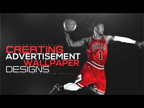 Photoshop Tutorial | Creating Advertisement/Wallpaper Designs