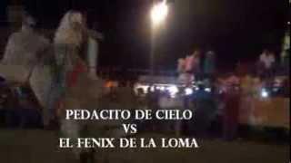 JARIPEO FENIX DE LA LOMA VS EL PEDACITO DE CIELO