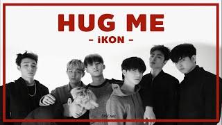 [THAISUB] 안아보자 (HUG ME) - iKON