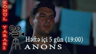 Könül yarası (197/198-ci bölümlər) - Anons - ARB TV