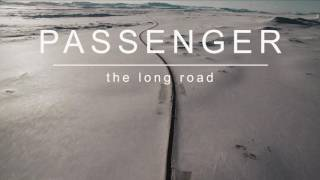 [3.53 MB] Passenger | The Long Road (Official Album Audio)