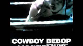 Cowboy Bebop OST 4 - Time to know ~ Be waltz
