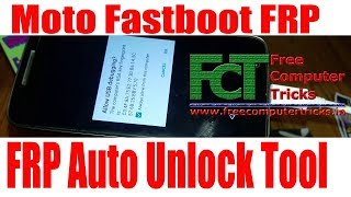 All Moto Fastboot FRP Unlock Tool 2018