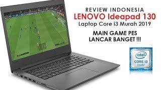 REVIEW LENOVO IDEAPAD 130 INDONESIA LAPTOP CORE I3 MURAH 2019